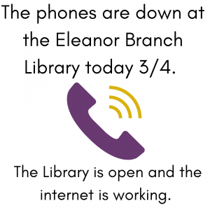 The Phones Are Down at the Eleanor Library